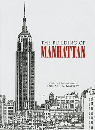 9781613838686: The Building of Manhattan