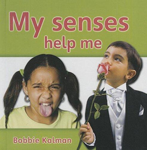 9781613839294: My Senses Help Me (Bobbie Kalman's Leveled Readers: My World: D (Paperback))