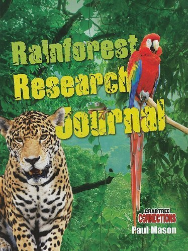 9781613839683: Rainforest Research Journal (Crabtree Connections)