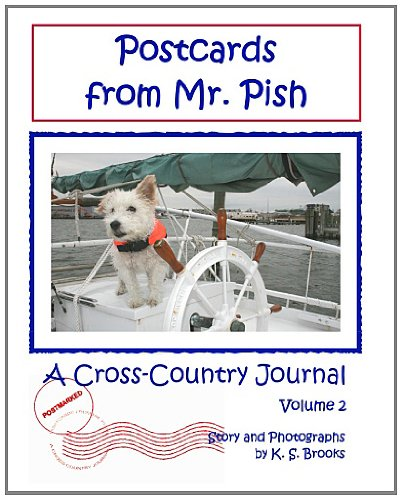 Postcards from Mr. Pish: A Cross-Country Journal, Vol. 2 (1613860323) by K. S. Brooks