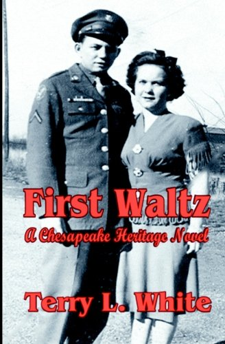 9781613860441: First Waltz: A Chesapeake Heritage Novel