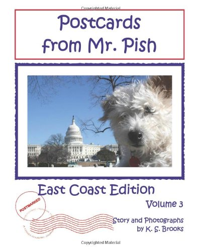 Postcards from Mr. Pish: East Coast Edition, Volume 3 (1613860846) by Brooks, K. S.