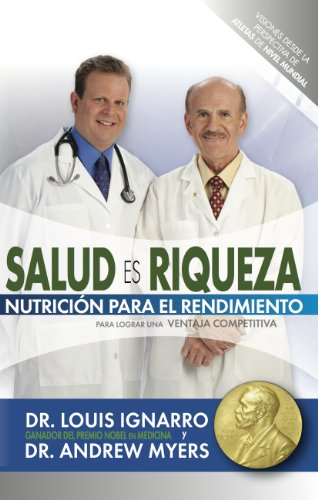 9781613890035: Salud Es Riqueza: Nutrición Para El Rendimiento (Spanish Edition)