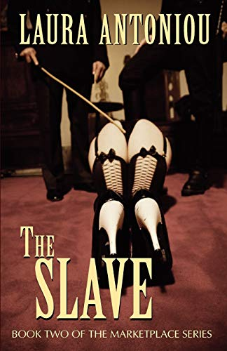 9781613900048: The Slave (The Marketplace Series) (Volume 2)