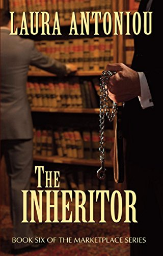 The Inheritor: Book Six of the Marketplace Series: Antoniou, Laura