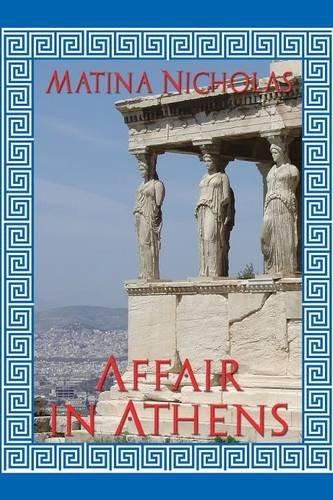 Affair in Athens: Nicholas, Matina