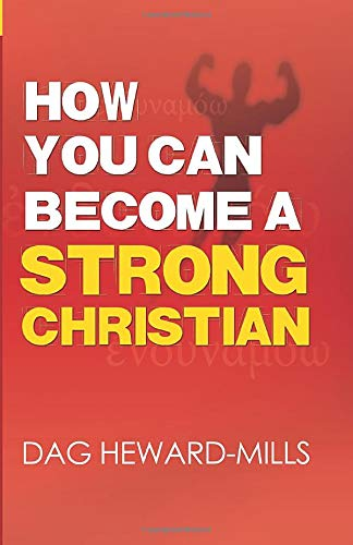 9781613955192: How You Can Become a Strong Christian