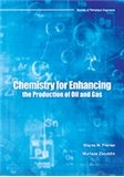 9781613993170: Chemistry for Enhancing the Production of Oil and Gas