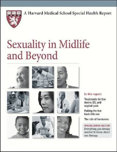 Sexuality in Midlife and Beyond (Harvard Medical School Special Health Reports)