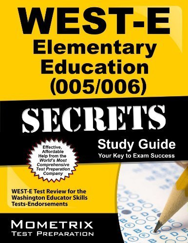 9781614025948: WEST-E Elementary Education (005/006) Secrets Study Guide: WEST-E Test Review for the Washington Educator Skills Tests-Endorsements