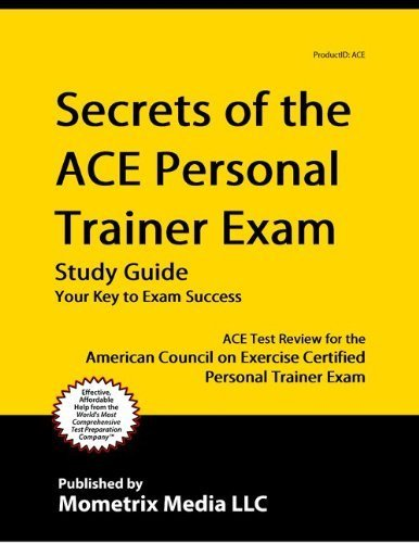 9781614029441: Secrets of the ACE Personal Trainer Exam Study Guide: ACE Test Review for the American Council on Exercise Certified Personal Trainer Exam