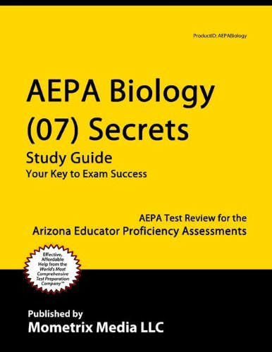 9781614029489: AEPA Biology (07) Secrets Study Guide: AEPA Test Review for the Arizona Educator Proficiency Assessments