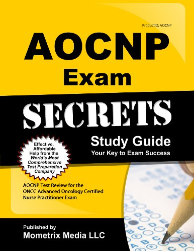 9781614029816: AOCNP Exam Secrets Study Guide: AOCNP Test Review for the ONCC Advanced Oncology Certified Nurse Practitioner Exam