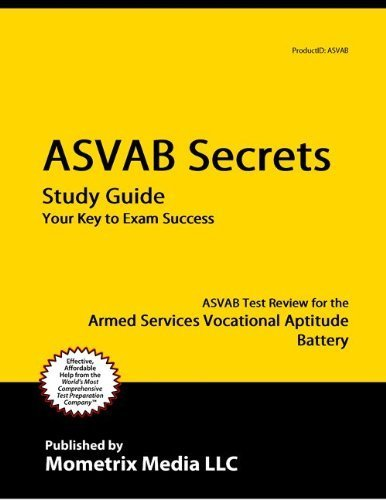 9781614029915: ASVAB Secrets Study Guide: ASVAB Test Review for the Armed Services Vocational Aptitude Battery