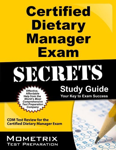 9781614030065: Certified Dietary Manager Exam Secrets Study Guide: CDM Test Review for the Certified Dietary Manager Exam