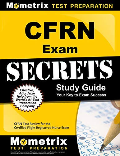 9781614030133: CFRN Exam Secrets Study Guide: CFRN Test Review for the Certified Flight Registered Nurse Exam