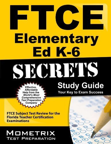 9781614030959: FTCE Elementary Ed K-6 Secrets Study Guide: FTCE Test Review for the Florida Teacher Certification Examinations