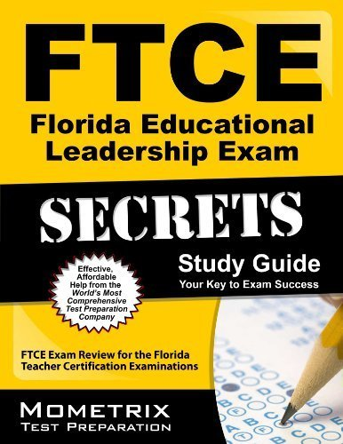 9781614030980: FTCE Florida Educational Leadership Exam Secrets Study Guide: FTCE Test Review for the Florida Teacher Certification Examinations