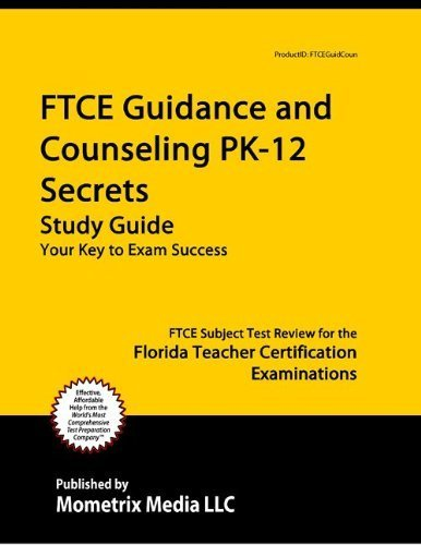 9781614030997: FTCE Guidance and Counseling PK-12 Secrets Study Guide: FTCE Test Review for the Florida Teacher Certification Examinations