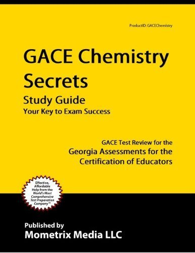 9781614031130: GACE Chemistry Secrets Study Guide: GACE Test Review for the Georgia Assessments for the Certification of Educators