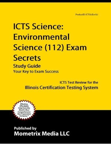 9781614031772: ICTS Science: Environmental Science (112) Exam Secrets Study Guide: ICTS Test Review for the Illinois Certification Testing System