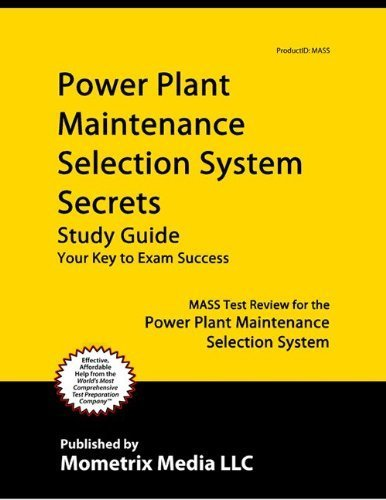 9781614031994: Power Plant Maintenance Selection System Secrets Study Guide: MASS Test Review for the Power Plant Maintenance Selection System