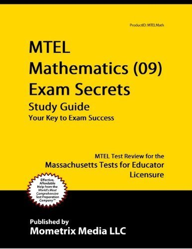 9781614032151: MTEL Mathematics (09) Exam Secrets Study Guide: MTEL Test Review for the Massachusetts Tests for Educator Licensure
