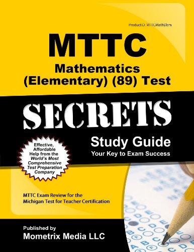 9781614032250: MTTC Mathematics (Elementary) (89) Test Secrets Study Guide: MTTC Exam Review for the Michigan Test for Teacher Certification