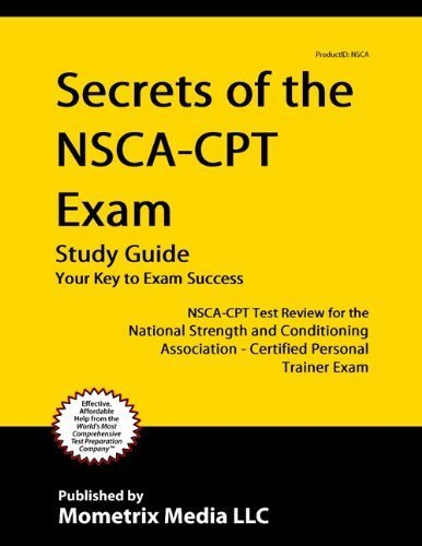 9781614032526: Secrets of the NSCA-CPT Exam Study Guide: NSCA-CPT Test Review for the National Strength and Conditioning Association - Certified Personal Trainer Exam