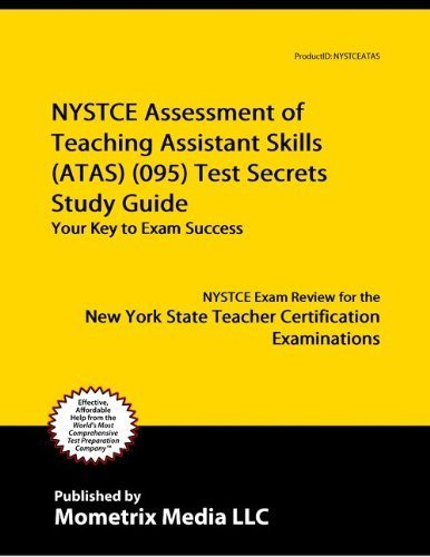 9781614032540: NYSTCE Assessment of Teaching Assistant Skills (ATAS) (095) Test Secrets Study Guide: NYSTCE Exam Review for the New York State Teacher Certification Examinations