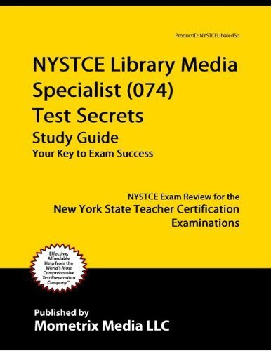 9781614032656: NYSTCE Library Media Specialist (074) Test Secrets Study Guide: NYSTCE Exam Review for the New York State Teacher Certification Examinations