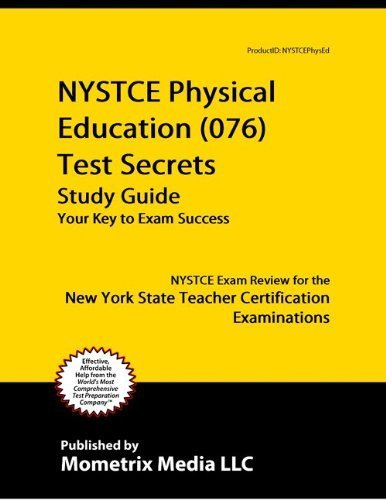 9781614032694: NYSTCE Physical Education (076) Test Secrets Study Guide: NYSTCE Exam Review for the New York State Teacher Certification Examinations