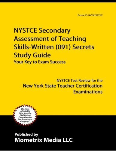 9781614032717: NYSTCE Secondary Assessment of Teaching Skills-Written (091) Secrets Study Guide: NYSTCE Test Review for the New York State Teacher Certification Examinations