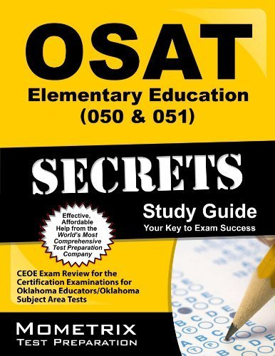 9781614032892: OSAT Elementary Education (050 & 051) Secrets Study Guide: CEOE Exam Review for the Certification Examinations for Oklahoma Educators / Oklahoma Subject Area Tests