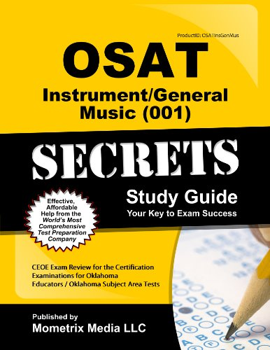 9781614032946: OSAT Instrument/General Music (001) Secrets Study Guide: CEOE Exam Review for the Certification Examinations for Oklahoma Educators / Oklahoma Subject Area Tests
