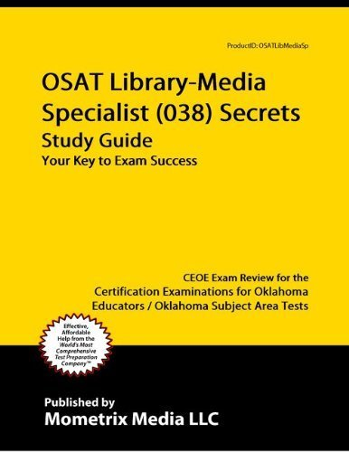 9781614032953: OSAT Library-Media Specialist (038) Secrets Study Guide: CEOE Exam Review for the Certification Examinations for Oklahoma Educators / Oklahoma Subject Area Tests