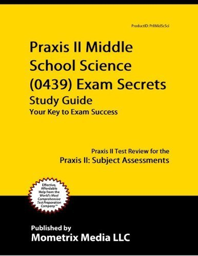 9781614033738: Praxis II Middle School: Science (0439) Exam Secrets Study Guide: Praxis II Test Review for the Praxis II: Subject Assessments