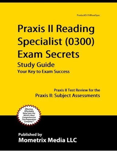 9781614033790: Praxis II Reading Specialist (0300) Exam Secrets Study Guide: Praxis II Test Review for the Praxis II: Subject Assessments