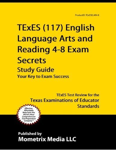 9781614034216: TExES (117) English Language Arts and Reading 4-8 Exam Secrets Study Guide: TExES Test Review for the Texas Examinations of Educator Standards