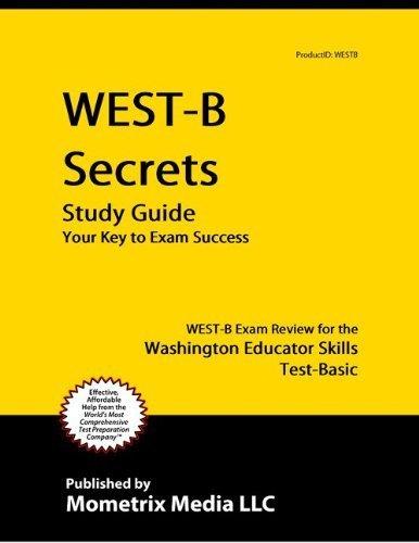 9781614034629: WEST-B Secrets Study Guide: WEST-B Exam Review for the Washington Educator Skills Test-Basic