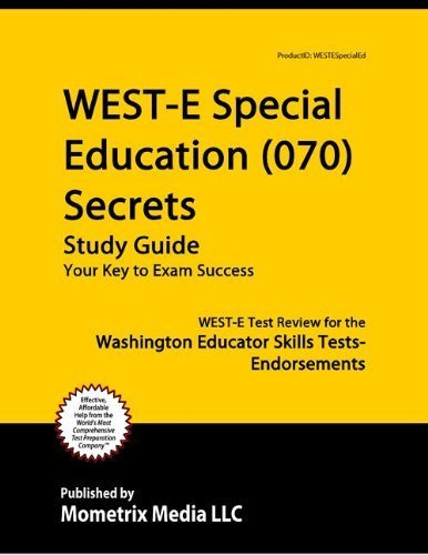 9781614034698: WEST-E Special Education (070) Secrets Study Guide: WEST-E Test Review for the Washington Educator Skills Tests-Endorsements