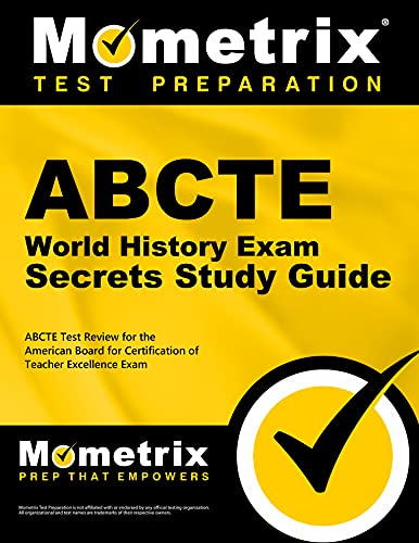 9781614034834: ABCTE World History Exam Secrets Study Guide: ABCTE Test Review for the American Board for Certification of Teacher Excellence Exam
