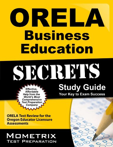 9781614036333: ORELA Business Education Secrets Study Guide: ORELA Test Review for the Oregon Educator Licensure Assessments