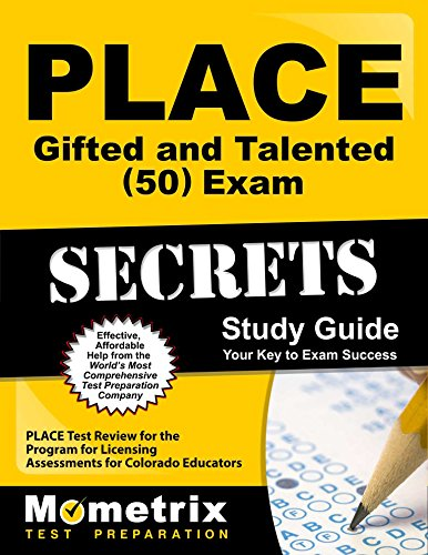 9781614036937: PLACE Gifted and Talented (50) Exam Secrets Study Guide: PLACE Test Review for the Program for Licensing Assessments for Colorado Educators