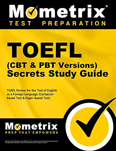 9781614037576: TOEFL Secrets (Computer-Based Test CBT & Paper-Based Test PBT Version) Study Guide: TOEFL Exam Review for the Test Of English as a Foreign Language