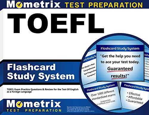 TOEFL Flashcard Study System: TOEFL Exam Practice Questions and Review for the Test of English as a...