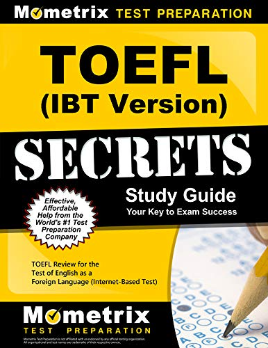 9781614037590: TOEFL Secrets (Internet-Based Test iBT Version) Study Guide: TOEFL Exam Review for the Test Of English as a Foreign Language (Secrets (Mometrix))