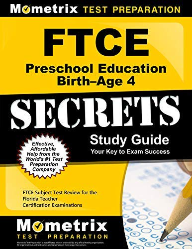 9781614037866: FTCE Preschool Education Birth-Age 4 Secrets Study Guide: FTCE Subject Test Review for the Florida Teacher Certification Examinations