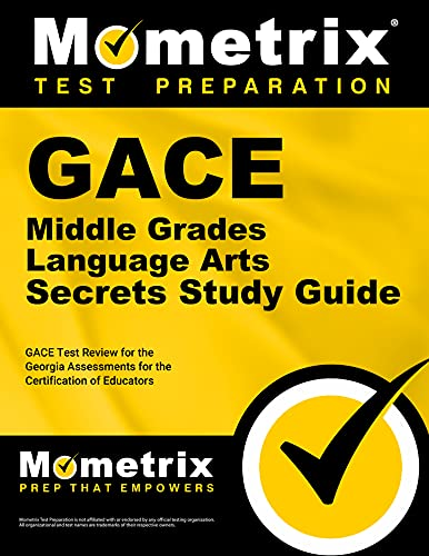 9781614038597: GACE Middle Grades Language Arts Secrets Study Guide: GACE Test Review for the Georgia Assessments for the Certification of Educators