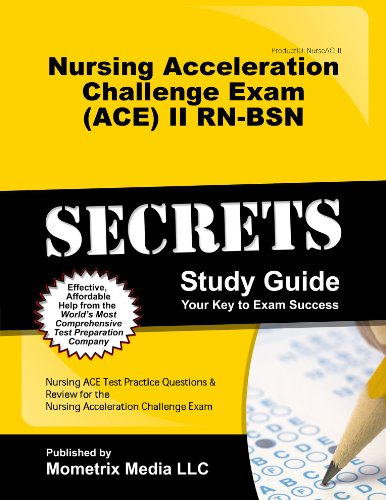 9781614038672: Nursing Acceleration Challenge Exam (ACE) II RN-BSN: Care of the Client With a Mental Disorder Secrets Study Guide: Nursing ACE Test Review for the Nursing Acceleration Challenge Exam